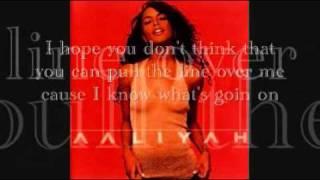 Aaliyah-Read Between The Lines (Lyrics)