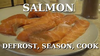 SALMON: How To Defrost, Seąson & Cook