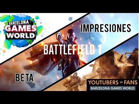Battlefield 1 - Impresiones beta #BF1YOUTUBERSVSFANS