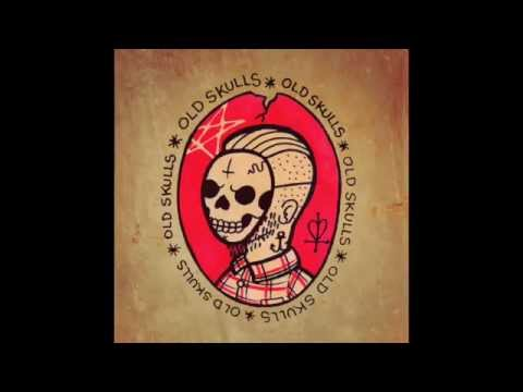 """Old Skulls -  """"Old Skulls"""" [Full Album]"""