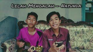 Gambar cover Lelah Mengalah - Nayunda (Cover) Rafly Maulana