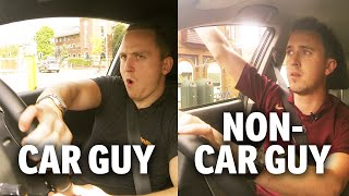 Car Guys VS Non-Car Guys