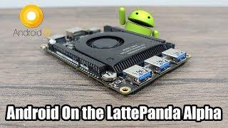 Android X86 Running On The LattePanda Alpha