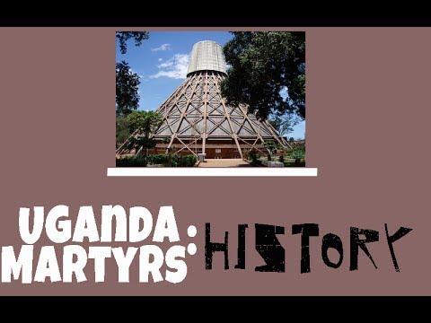 UGANDA MARTYRS - BRIEF HISTORY