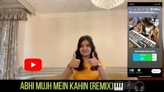 Abhi Mujh Mein Kahin | Melody | Chords | Arpeggios 🎹🎼🎧