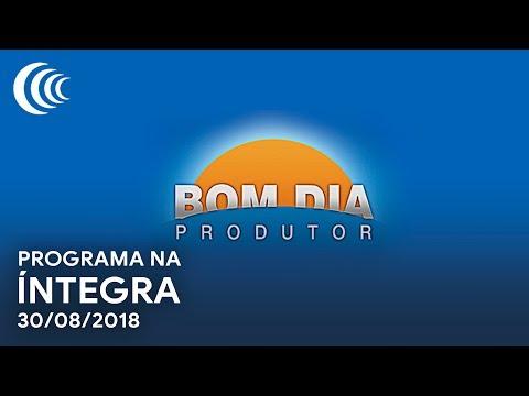 Bom Dia Produtor | 30/08/2018