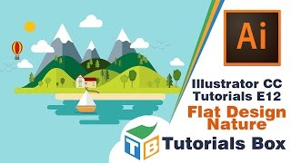 Illustrator CC Tutorials | E12 | Flat Design Nature