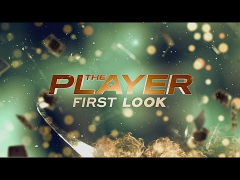 THE PLAYER FIRST LOOK