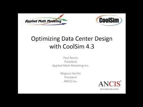 Optimizing Data Center Design with CoolSim 4 3
