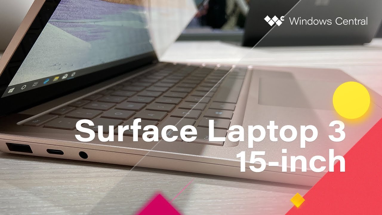 Hands On With The Microsoft Surface Laptop 3 15 Inch Youtube