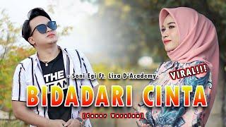 Viral Di Tiktok Adibal Sahrul Bidadari Cinta Cover By Soni Egi Ft Liza D Academy MP3
