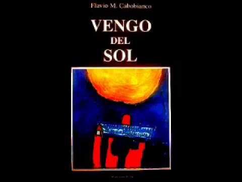 Resultado de imagen para VENGO DEL SOL