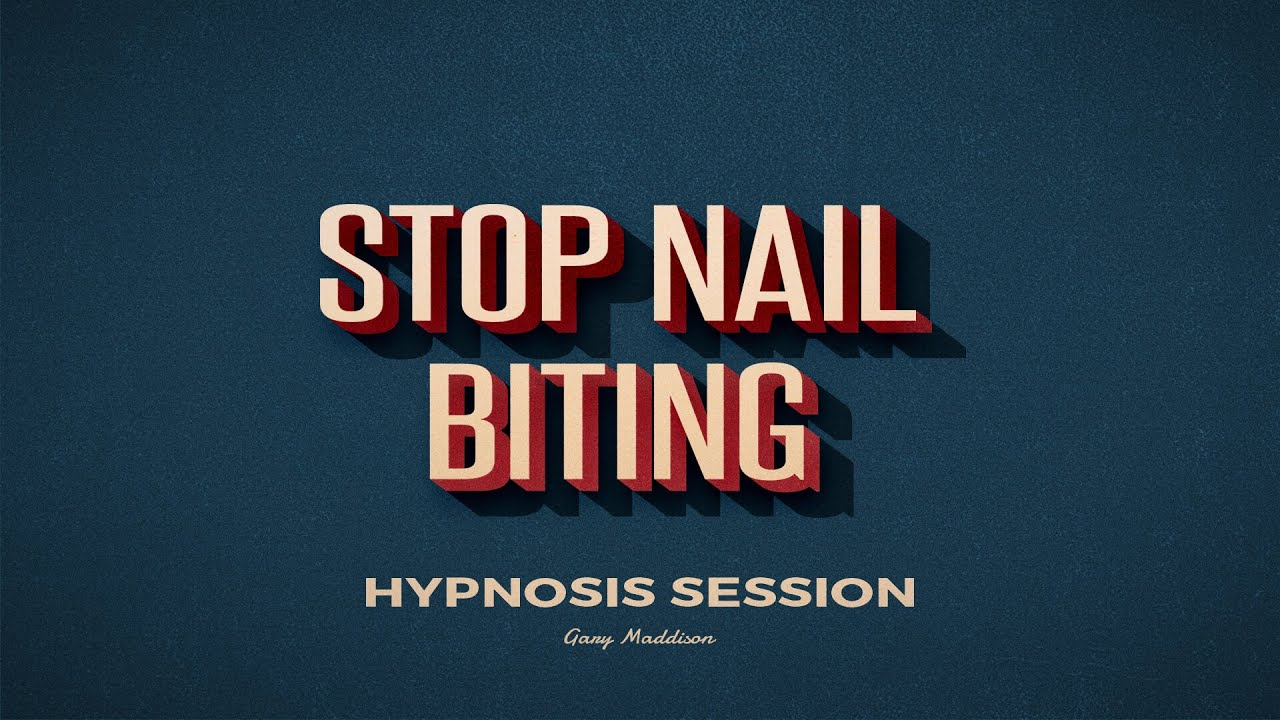 Stop Nail Biting Hypnosis Session - YouTube