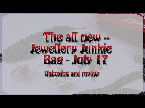Jewellery Junkie Bag July 2017   Good or Bad?Honest Review   Subscription box    Bangalore YouTuber