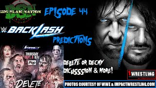 Download Mp4 Video WWE BACKLASH 2016 PREDICTIONS! IMPACT WRESTLING DELETE OR DECAY! CM PUNK VS MICKEY GALL UFC 203!