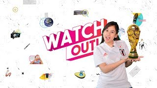 WatchOut - Raya x WorldCup 2018 (Episod Akhir)