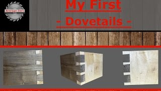 My First Dovetails - Don't Laugh!!