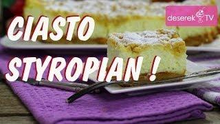 Ciasto Styropian przepis na Sernik bez sera od Deserek.TV