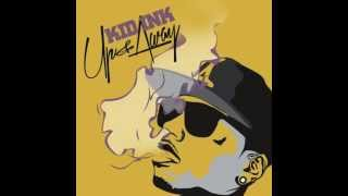 Up & Away - Kid Ink (Full Album) + ITUNES LINK