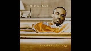 Darien Brockington-He Will Break Your Heart