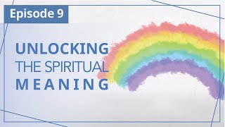 """【Episode 9】Unlocking the spiritual meaning — """"Heaven in Daily Instalments"""""""