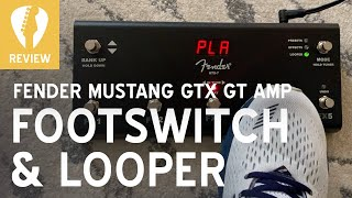 Fender Mustang GTX GT Amp FOOTSWITCH and LOOPER Pedal Demo - Super secret music-making fun! (GTX7)
