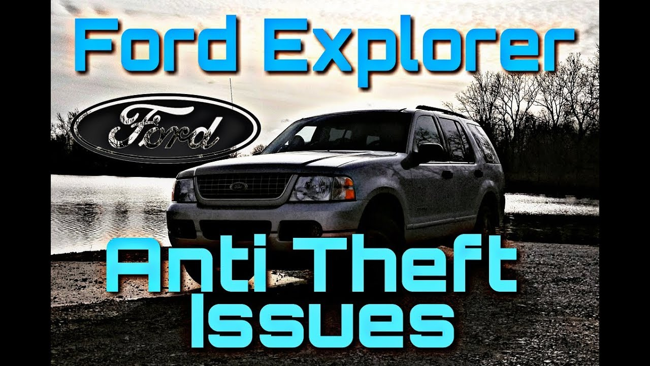 2004 Ford Explorer Anti Theft Issues Light Flashing Fash