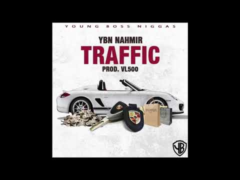 YBN Nahmir - Traffic (Prod. By VL500) Bass Boosted