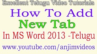 How to add new tab in ms word 2013 in Telugu | Add New Tab In MS Word 2013 In Telugu