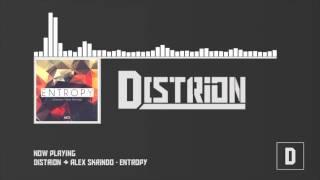 Distrion & Alex Skrindo - Entropy