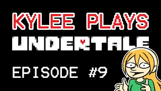 Friend Zoned :( | UNDERTALE - Episode 9