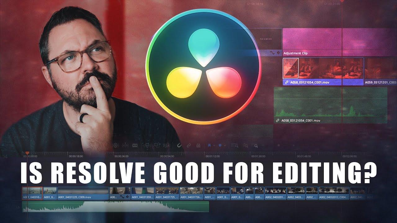 Is Davinci Resolve Good For Editing?