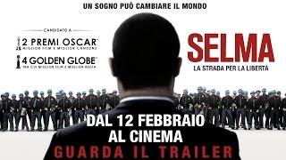 SELMA - LA STRADA PER LA LIBERTÀ, TRAILER UFFICIALE ITALIANO
