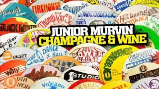 Junior Murvin - Champagne & Wine