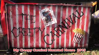 My Creepy Carnival Haunted House For Halloween Tour