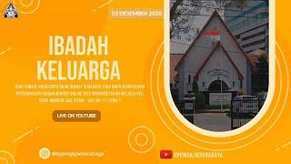 IBADAH KELUARGA | 03 DESEMBER 2020 | GKJW JEMAAT SURABAYA
