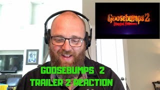 GOOSEBUMPS 2: Trailer 2 REACTION! Haunted Halloween - - -