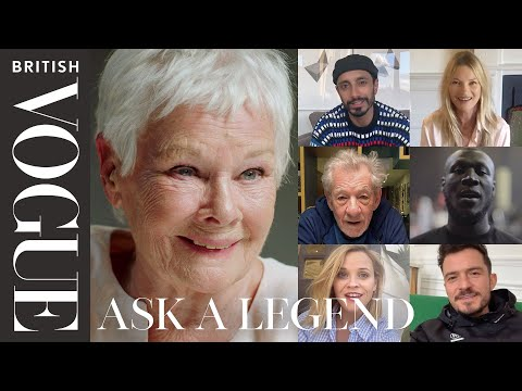 Judi Dench Answers Questions From 18 Of Her Most Famous Fans | Ask A Legend | British Vogue