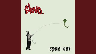 Play Spun Out (Big String Mix)
