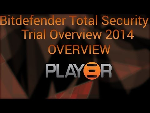 Bitdefender Total Security 2014 Trial Overview - Play3r