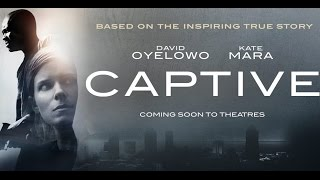 Captive - Christian Movie Trailer - 2015 - HD