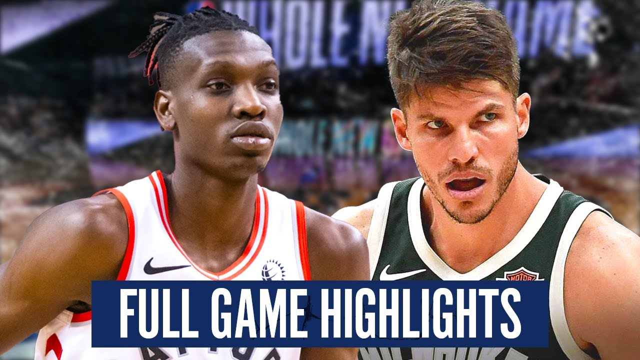 Download TORONTO RAPTORS at MILWAUKEE BUCKS - FULL GAME HIGHLIGHTS | 2019-20 NBA Season