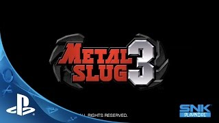 METAL SLUG 3 Gameplay Trailer | PS4, PS3