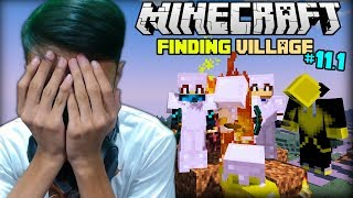 FINDING VILLAGE | Minecraft (Survival) - Part 11.1