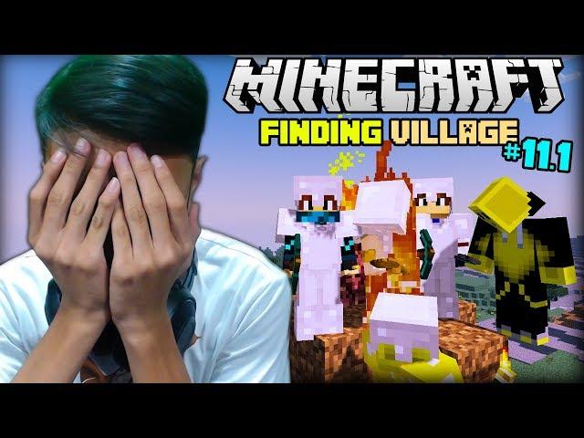 FINDING VILLAGE   Minecraft (Survival) - Part 11.1