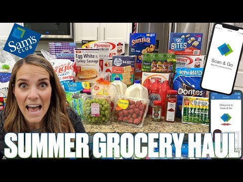 USING SAM'S CLUB SCAN AND GO FOR THE FIRST TIME | $500 SAM'S CLUB END OF SCHOOL SUMMER GROCERY HAUL