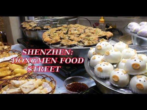 Shenzhen: DONGMEN FOOD STREET!