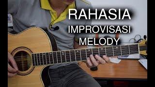 RAHASIA Cara Improvisasi MELODI (DIJAMIN BISA!!!)