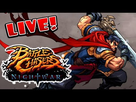 Battle Chasers: Nightwar Livestream - JOIN ME!