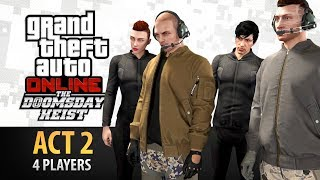 GTA Online: The Doomsday Heist Act #2 - The Bogdan Problem (Elite & Criminal Mastermind IV)